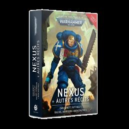 NEXUS + AUTRES RÉCITS