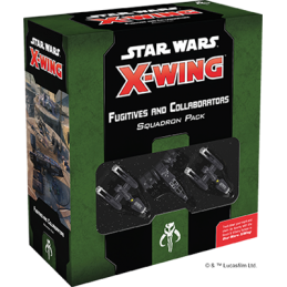 X-WING 2.0 : FUGITIFS ET...