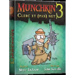 Munchkin 3 : Clerc et (pas)...