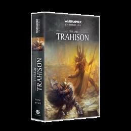 L'INFÂME: TRAHISON
