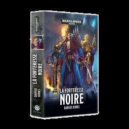 LA FORTERESSE NOIRE